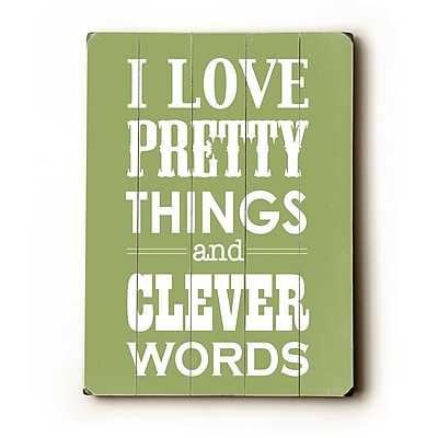 Artehouse LLC I Love Pretty Things by Amanada Catherine Textual Art Plaque; Green