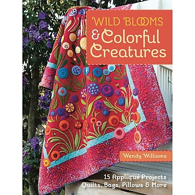 C&T Publishing Wild Blooms & Colorful Creatures Book