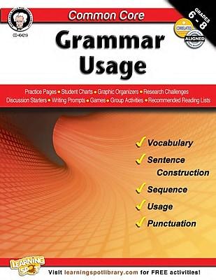 Common Core: Grammar Usage