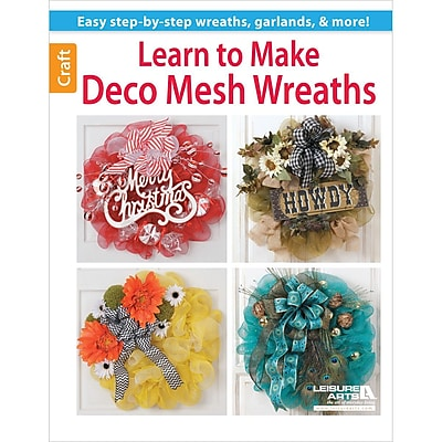 Leisure Arts Learn to Make Deco Mesh Wreaths 10.6