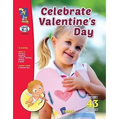 Celebrate Valentine's Day, Grade K-3