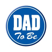 """Dad To Be Button, 3-1/2"""", 6/Pack"""