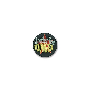 Another Year Younger Satin Button, 2