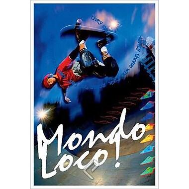 Planche à roulettes « Mondo Loco! », toile tendue, 24 x 36 po