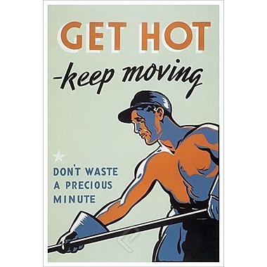 Get Hot Keep Moving, Stretched Canvas, 24