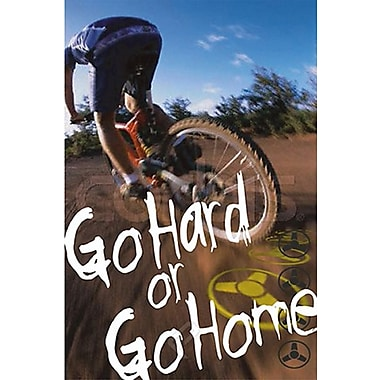 Go Hard or Go Home Poster, 24