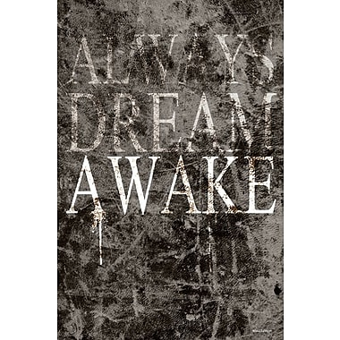 Maxwell Dickson Dream Awake Textual Art on Wrapped Canvas; 24'' H x 18'' W