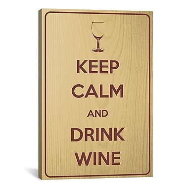 iCanvas Keep Calm and Drink Wine Textual Art on Canvas; 18'' H x 12'' W x 0.75'' D