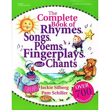 Gryphon House The Complete Book of Rhymes Songs Poems Fingerplays, and Chants