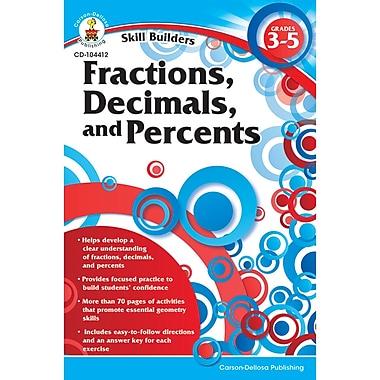 Carson Dellosa® Skill Builders: Fractions, Decimals, and Percents Workbook, Grades 3 - 5