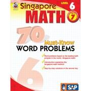 Carson Dellosa® Frank Schaffer Singapore Math 70 Must-Know Word Problems Level 6 Workbook, Grades 7