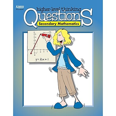 Kagan Publishing Secondary Mathematics Higher Level Thinking Questions Book, Grades 7 - 12