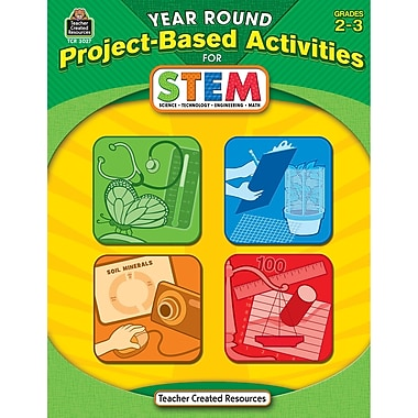 Teacher Created Resources – Livre « Year Round Project-Based Activities For Stem », 2e et 3e année (TCR3027)