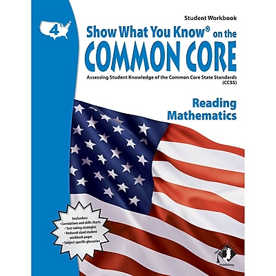 Show What You Know® on the Common Core Student Workbook, Reading & Math, Grade 4