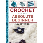 """Search Press """"Crochet For The Absolute Beginner"""" Book"""