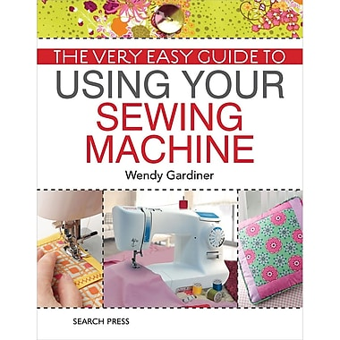 Search Press – Livre « Very Easy Guide to Using Your Sewing Machine »