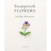 "Search Press ""Stumpwork Flowers"" Book"