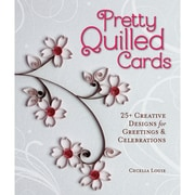 """Sterling Publishing """"Pretty Quilled Cards"""" Lark Book"""