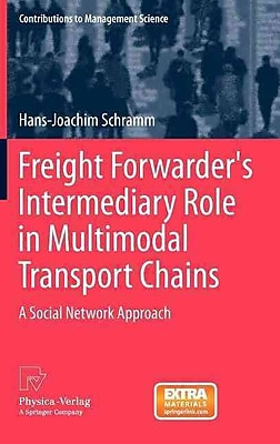Freight Forwarder's Intermediary Role in Multimodal Transport Chains: A Social Network Approach