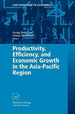 Productivity, Efficiency, and Economic Growth in the Asia-Pacific Region