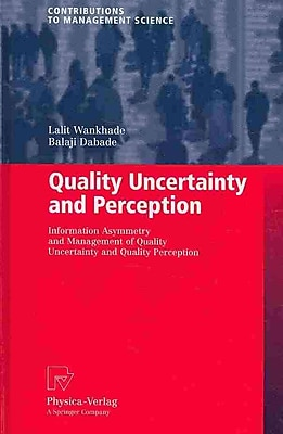 Quality Uncertainty and Perception