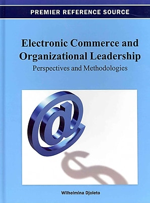Electronic Commerce and Organizational Leadership: Perspectives and Methodologies