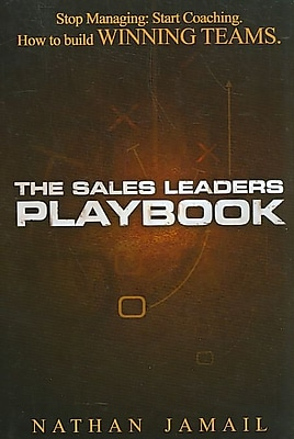 The Sales Leaders Playbook: Stop Managing, Start Coaching