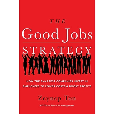 The Good Jobs Strategy: