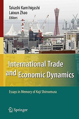 International Trade and Economic Dynamics: Essays in Memory of Koji Shimomura