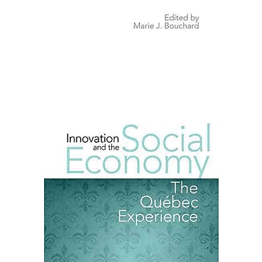 Innovation and the Social Economy: The Quebec Experience