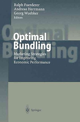Optimal Bundling: Marketing Strategies for Improving Economic Performance