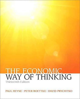 The Economic Way of Thinking (13th Edition)