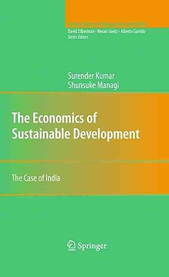 The Economics of Sustainable Development: The Case of India (Natural Resource Management and Policy)