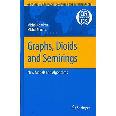 Graphs, Dioids and Semirings