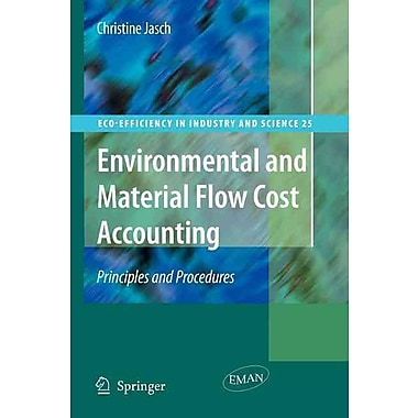 Environmental and Material Flow Cost Accounting: Principles and Procedures