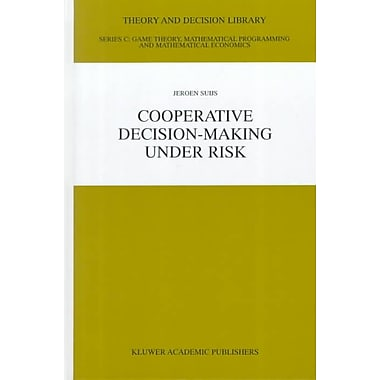 Cooperative Decision-Making Under Risk (Theory and Decision Library C)