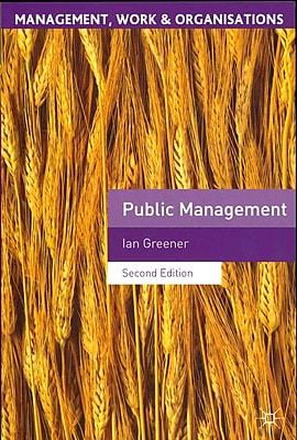 Public Management (Management, Work & Organisations)