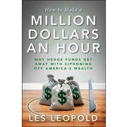 How to Make a Million Dollars an Hour
