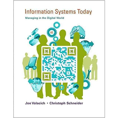 Information Systems Today: Managing in the Digital World (6th Edition), Used Book