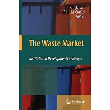 The Waste Market: Institutional Developments in Europe