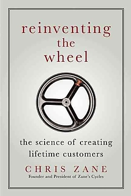 Reinventing the Wheel: The Science of Creating Lifetime Customers
