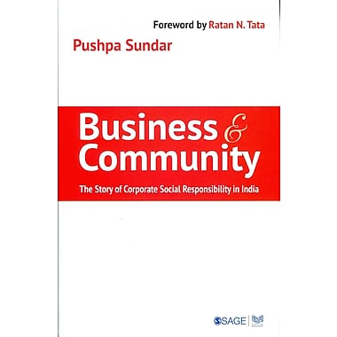 Business and Community: The Story of Corporate Social Responsibility in India