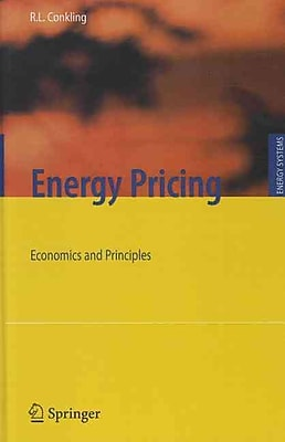 Energy Pricing: Economics and Principles (Energy Systems)