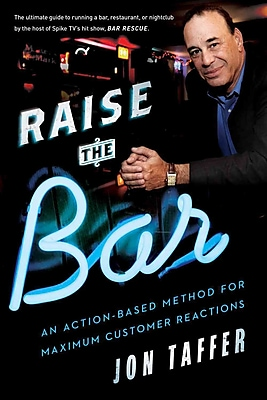 Raise the Bar Jon Taffer Hardcover