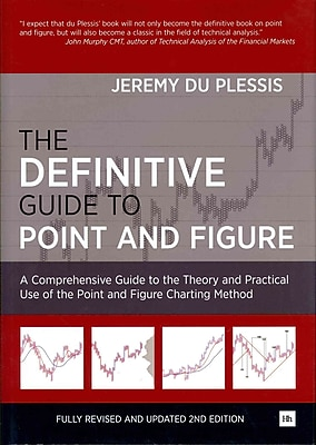 The Definitive Guide to Point and Figure: