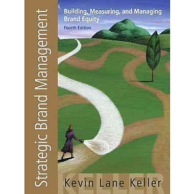 Strategic Brand Management: Building, Measuring, and Managing Brand Equity, 4th Edition, Used Book