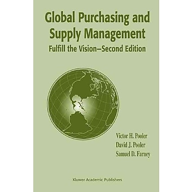 Global Purchasing and Supply Management: Fulfill the Vision