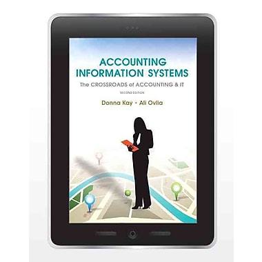 Accounting Information Systems: The Crossroads of Accounting and IT (2nd Edition)
