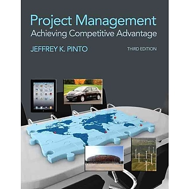 Project Management: Achieving Competitive Advantage (3rd Edition), Used Book