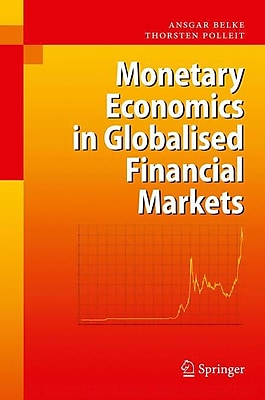 Monetary Economics in Globalised Financial Markets (HC)